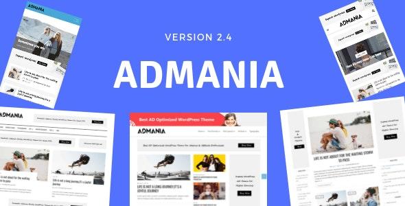 Admania v2.4.7 – AD Optimized WordPress Theme For Adsense & Affiliate Enthusiasts